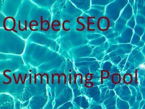 quebec seo swimming pool